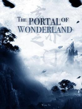 The Portal of Wonderland   FreeLightNovel